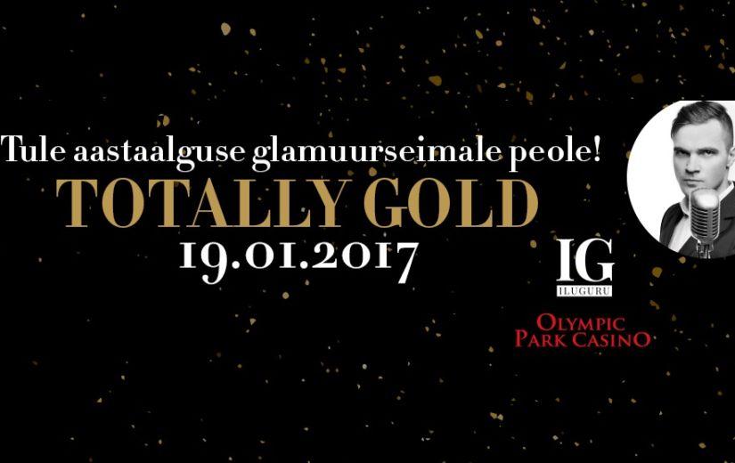Aastaalguse glamuurseim pidu: TOTALLY GOLD
