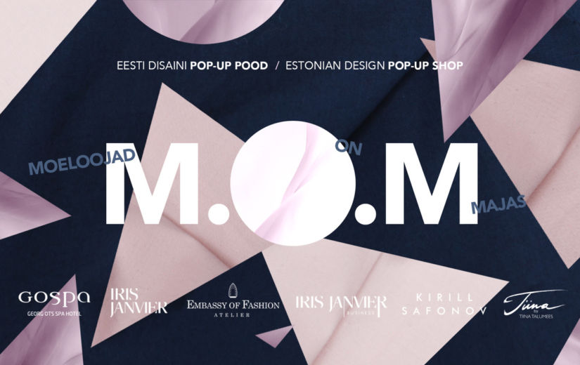 M.O.M Eesti disaini POP-UP pood Saaremaal – Ooperipäevad!